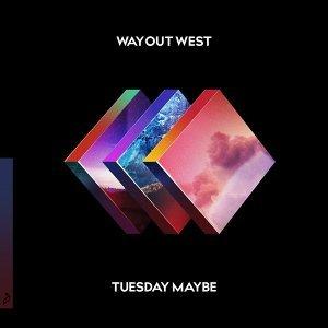 Tuesday Maybe (西線冒險樂團 - 週二夜有望)