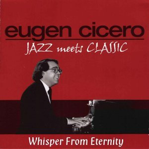 Jazz Meets Classic - Whisper from Eternity