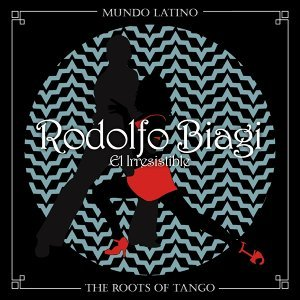 The Roots of Tango - El Irresistible