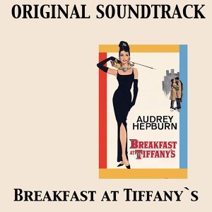 Breakfast at Tiffany's - Original Soundtrack