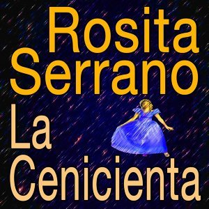 Rosita Serrano La Cenicienta