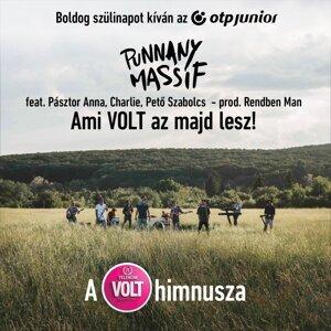 Ami Volt Az Majd Lesz! - A 25. Telekom Volt Fesztivál Himnusza