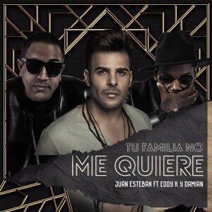Tu Familia No Me Quiere (feat. Eddy K & Damian)