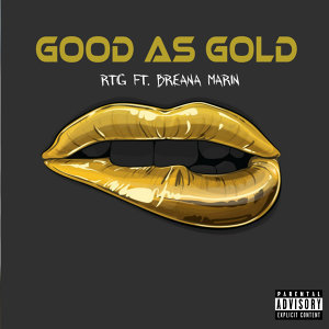Good As Gold (feat. Breana Marin)