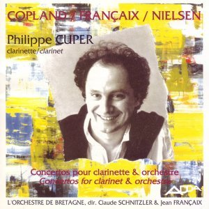 Copland, Francaix, Nielsen : Concertos pour clarinette et orchestre - Great clarinet concertos