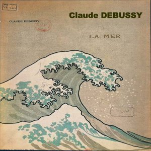 Debussy: La mer, Nocturnes, Ibéria & Prélude à l'après midi d'un faune