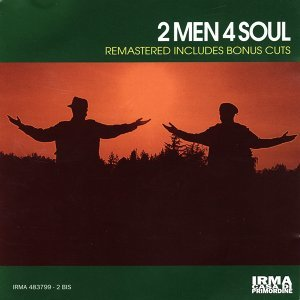 2 Men 4 Soul - Remastered