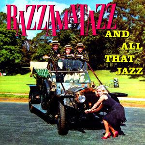 Razzamatazz And All That Jazz