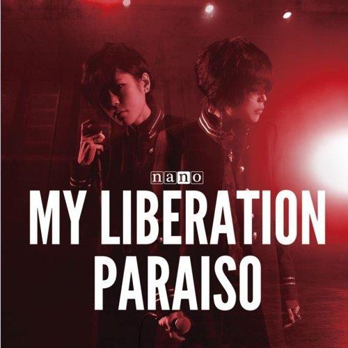 MY LIBERATION / PARAISO