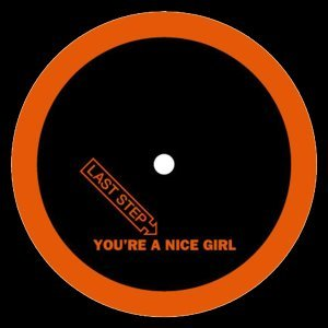You're A Nice Girl