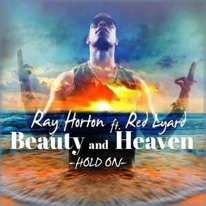 Beauty and Heaven (Hold On) [feat. Red Lyard]