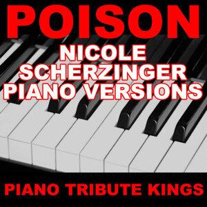 Poison (Nicole Scherzinger Piano Versions)