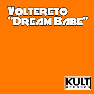 KULT Records Presents:  Dream Babe