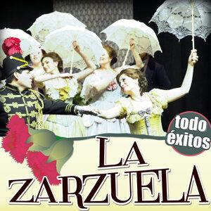 La Zarzuela. Todo Éxitos