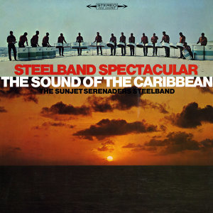 Steelband Spectacular - The Sound of the Caribbean