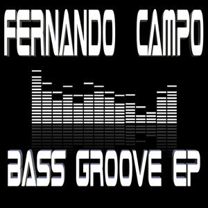 Bass Groove EP