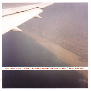 The Appleseed Cast / Planes Mistaken For Stars / Race Car Riot