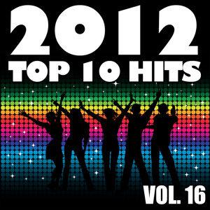 2012 Top 10 Hits, Vol. 16