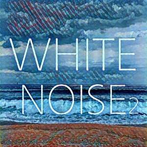 White Noise 2 (10 Kinds of White Noise, Wave sound, Sea, waterfall, concentrate, meditation lullaby)