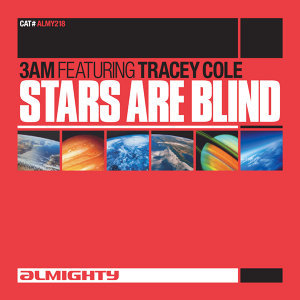 Almighty Presents: Stars Are Blind (Feat. Tracey Cole)