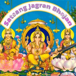 Satsang Jagran Bhajan