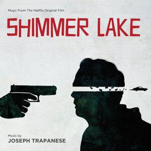 Shimmer Lake - Music From The Netflix Original Film
