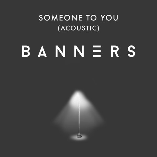 Someone To You - Acoustic
