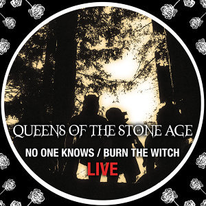 No One Knows/Burn The Witch - Live