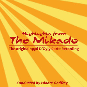 Highlights From The Mikado