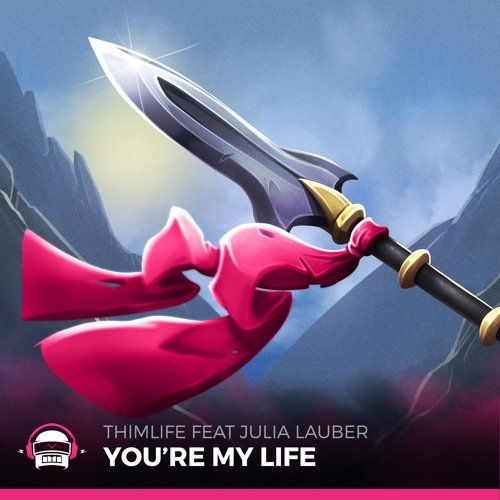 You're My Life (feat. Julia Lauber)
