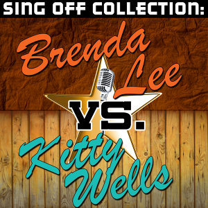 Sing Off Collection: Brenda Lee vs. Kitty Wells