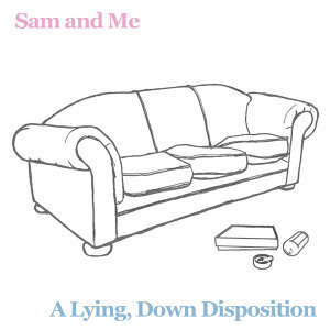A Lying, Down Disposition