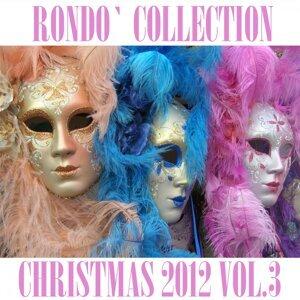 Rondò Christmas 2012 Collection, Vol. 3