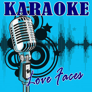 Love Faces (Trey Songz Tribute) - Karaoke