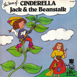 The Stories Of Cinderella & Jack And The Beanstalk