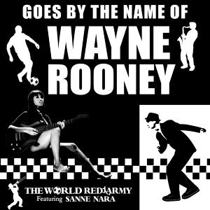Goes By The Name of Wayne Rooney