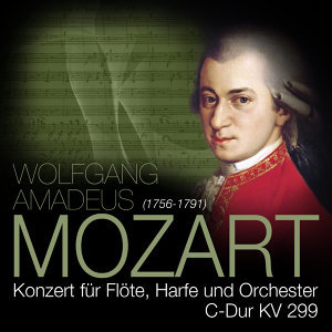 Mozart: Konzert für Flöte, Harfe und Orchester, C-Dur KV 299