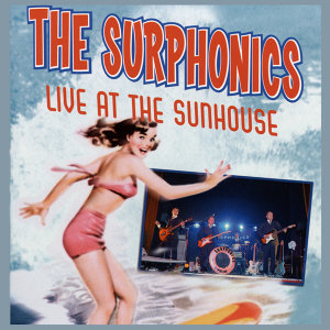Live At the Sunhouse