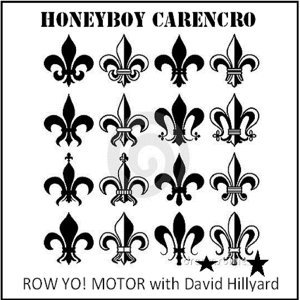 Row Yo! Motor featuring David Hillyard