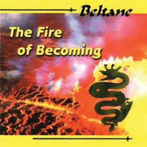 The Fire of Becoming - Remixed Remastered