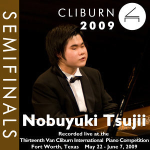 2009 Van Cliburn International Piano Competition: Semifinal Round - Nobuyuki Tsujii