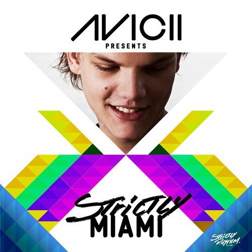 Avicii Presents Strictly Miami - DJ Edition; Unmixed