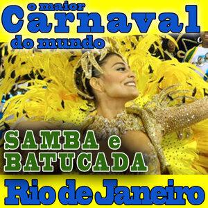 O Maior Carnaval do Mundo.Samba e Batucada. Rio de Janeiro