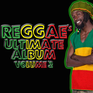 Reggae's Ultimate Album Volume 2