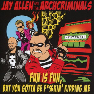 Fun Is Fun, But You Gotta Be F*%kin' Kidding Me