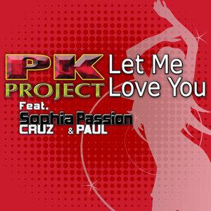 Let Me Love You (feat. Sophia Cruz & Passion Paul)