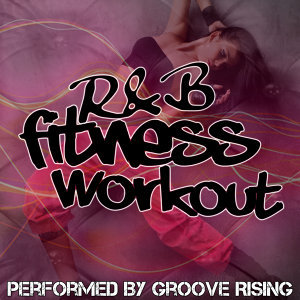R&B Fitness Workout