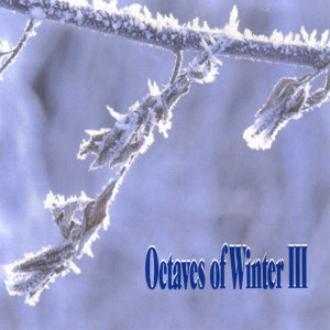 Octaves Of Winter III