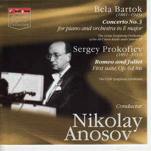 Bela Bartok. Concerto No.3 for piano and orchestra in E major.  Sergey Prokofiev. Romeo and Juliet First suite, Op.65 bis
