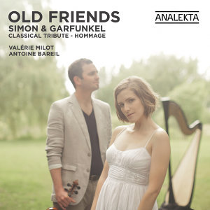 Old Friends: Simon & Garfunkel, A Classical Tribute